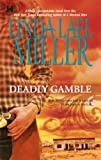 Deadly Gamble by Linda Lael Miller front cover