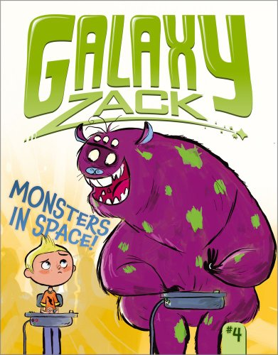 Monsters in Space! (Galaxy Zack) by Little Simon