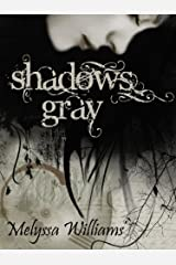 Shadows Gray: The Lost #1 Kindle Edition