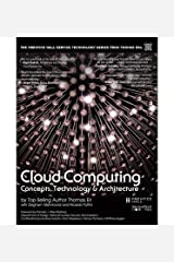 Erl, Thomas ( Author )(Cloud Computing: Concepts, Technology & Architecture) Hardcover Hardcover