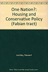 One Nation?: Housing and Conservative Policy (Fabian tract)