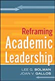 img - for Reframing Academic Leadership book / textbook / text book