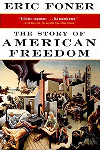 The story of american freedom norton paperback eric foner the story of american freedom norton paperback eric foner 8581000014980 amazon books fandeluxe Gallery