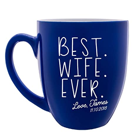 Best Wife Ever Mug Customizable With Name And Title Girlfriend Sister Mother Cute Birthday Gifts