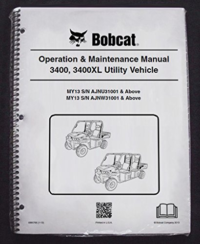 Bobcat 3400 Utility Vehicles Operator's Owners Operation & Maintenance Manual - Part Number # 6990766