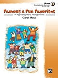Famous & Fun Favorites, Book 3: For Elementary to Late Elementary Piano