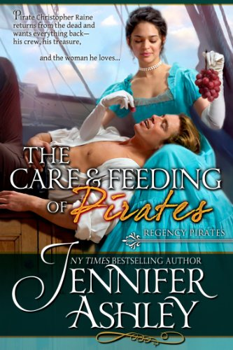 Care & Feeding of Pirates (Regency Pirates Book 3)