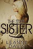 The Step Sister (Sister Series, #10)