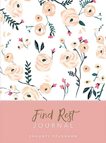 Find Rest: Journal (Deluxe Signature Journal)