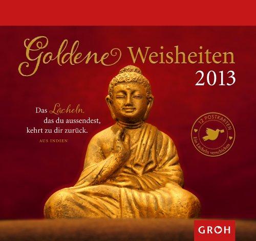 Goldene Weisheiten 2013