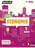 Economie 1re STMG - Collection Réflexe