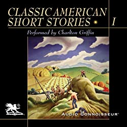 Classic American Short Stories, Volume 1
