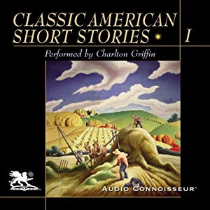 Classic American Short Stories, Volume 1 Hörbuch