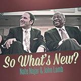Najar, nate So Whats New Mainstream Jazz