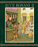Ecce Romani : Student Book Level II, PRENTICE HALL, 0131163809