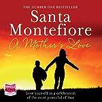 A Mother's Love | Santa Montefiore