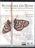 img - for Butterflies and Moths of the Pacific Northwest Forests and Woodlands FHTET-2006-07 book / textbook / text book