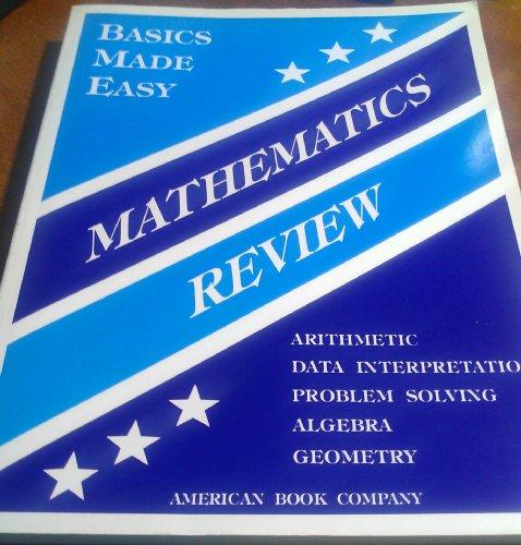 Basics Made Easy Mathematics Review