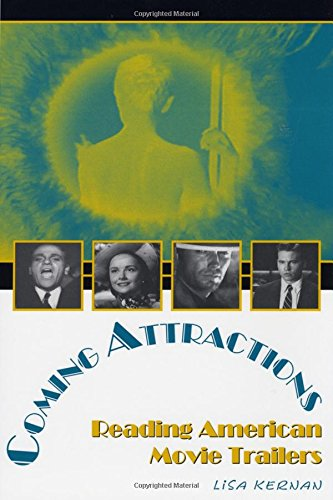 Coming Attractions: Reading American Movie Trailers (Texas Film and Media Series) -