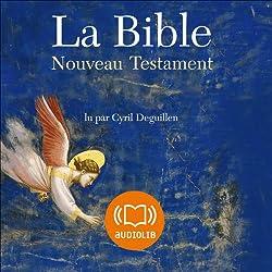 La Bible - Nouveau Testament - Volume V
