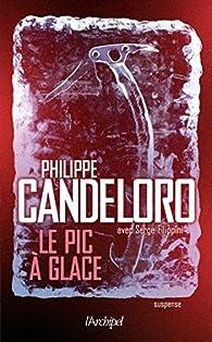 Le pic à glace par Philippe Candeloro