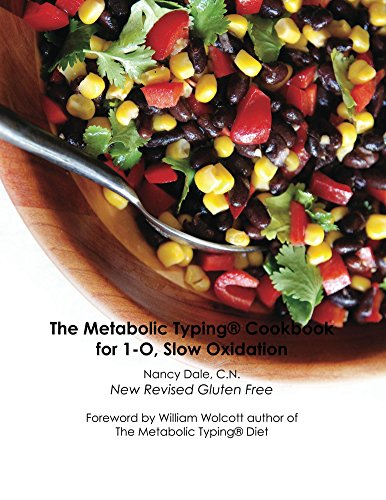 The Metabolic Typing Cookbook for 1-O, Slow - Type Metabolic