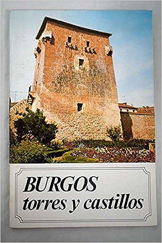 Burgos, torres y castillos: Amazon.es: Valentín de la Cruz ...
