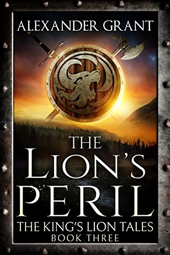 The Lion's Peril (The King's Lion Tales Book Book 3)