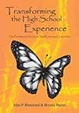 img - for Transforming The High School Experience: The Practitioner's Guide to Small Learning Communities book / textbook / text book