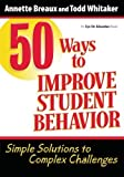img - for 50 Ways to Improve Student Behavior by Annette L. Breaux (2009-10-13) book / textbook / text book