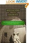Medicine and the Saints: Science, Isl...