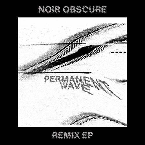 Noir Obscure Remix EP