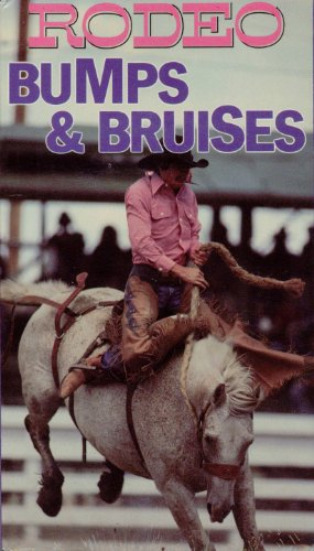 Rodeo Bumps & Bruises [VHS] (Bruise Colors)