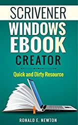 Scrivener Windows EBook Creation: Quick and Dirty Resource