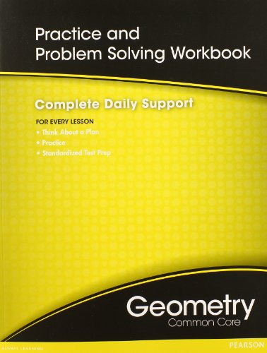 HIGH SCHOOL MATH COMMON-CORE GEOMETRY PRACTICE/PROBLEM SOLVING WORKBOOK GRADE ()