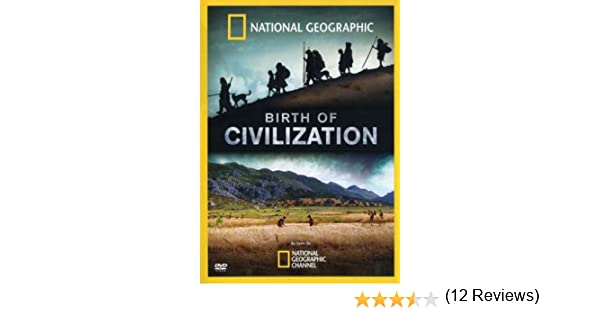 Amazon.com: Birth of Civilization: National Geographic: Movies & TV