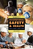 Fundamentals of Occupational Safety and Health (Fundamentals of Occupational Safety & Health), Mark A. Friend, James P. Kohn, 1605907065