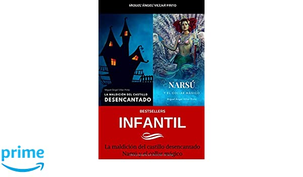 Bestsellers: Infantil (Spanish Edition): Miguel Ángel Villar Pinto: 9781719843270: Amazon.com: Books