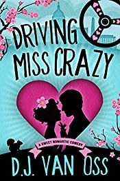 Driving Miss Crazy: A Sweet Romance (DC Diplomats Series Book 1)
