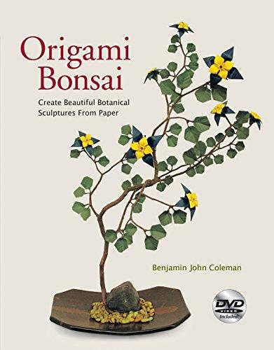 - Origami Bonsai: Create Beautiful Botanical Sculptures From Paper