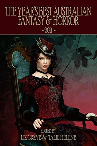 The Year's Best Australian Fantasy and Horror 2011 (Volume 2)