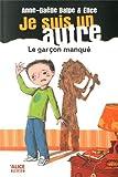"""Afficher """"Je suis un autre n° 2 Garçon manqué (Le)"""""""
