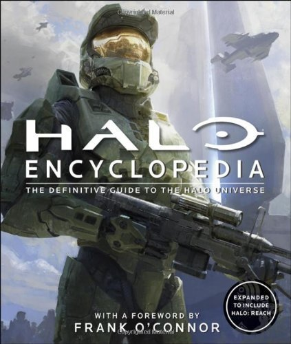 Halo Encyclopedia: The Definitive Guide to the Halo Universe by DK Publishing (September 19, 2011) Hardcover