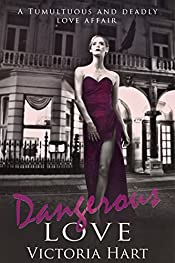 Dangerous Love: A Tumultuous and Deadly Love Affair
