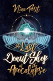 The Last Donut Shop of the Apocalypse (Kelly Driscoll Book 2)