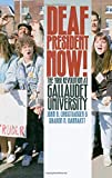Deaf President Now!: The 1988 Revolution at Gallaudet University