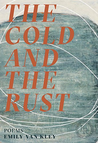 The Cold and the Rust: Poems