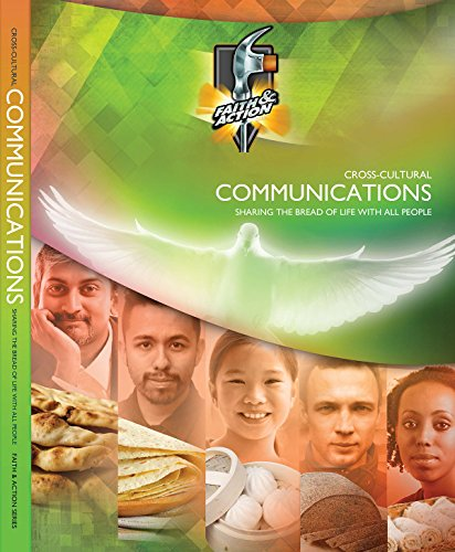 Cross-Cultural Communications: Sharing the Bread of Life With All People