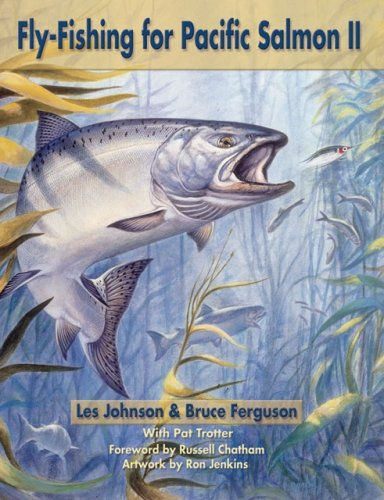 Fly-Fishing for Pacific Salmon II - Pacific Salmon