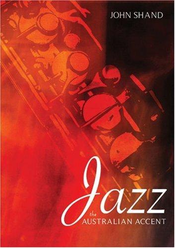 Jazz: The Australian Accent